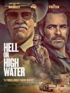 Hell or high water plakat